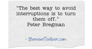 avoid interruptions quote