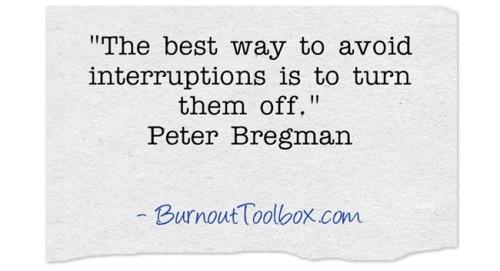 avoid interruptions quote