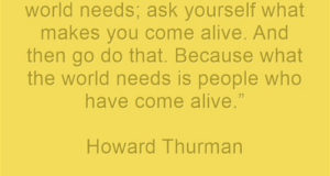 The World Needs People Who Have Come Alive